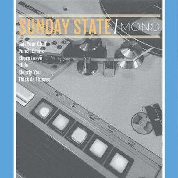 Sunday State - Mono