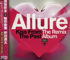 The Allure - Kiss from the Past: the Remix Album