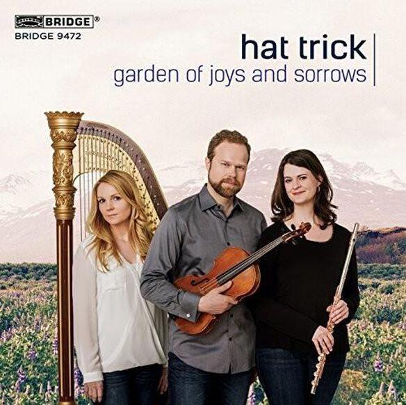 Garden Of Joys & Sorrows: Trios For Flute