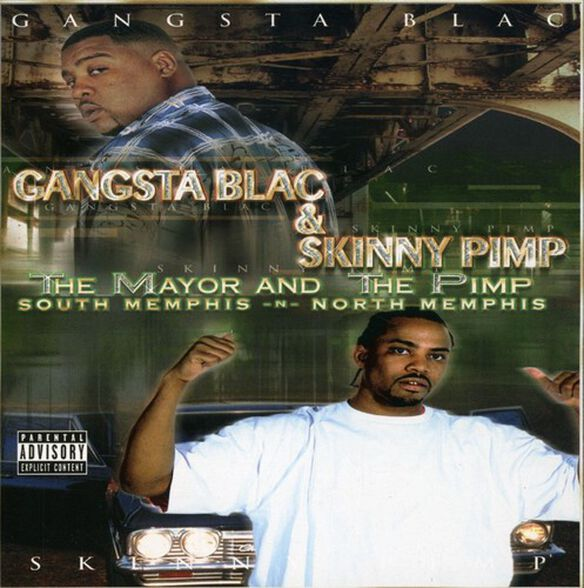 Gangsta Blac - The Mayor and The Pimp