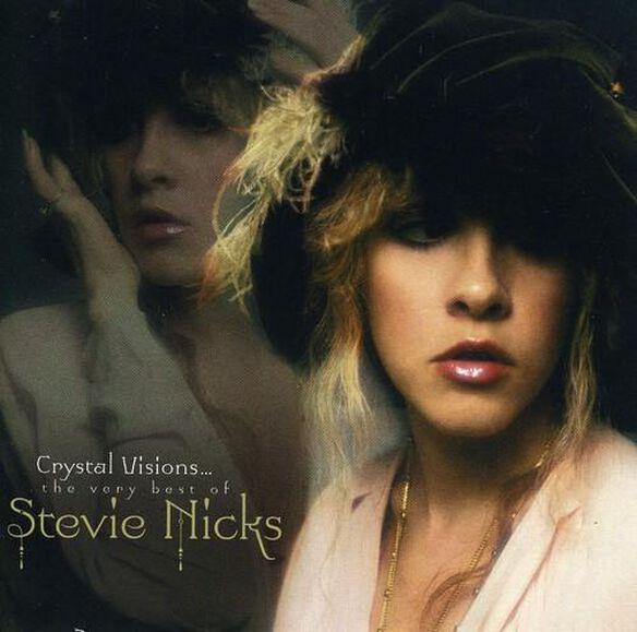 Crystal Visions: Very Best Of Stevie Nicks