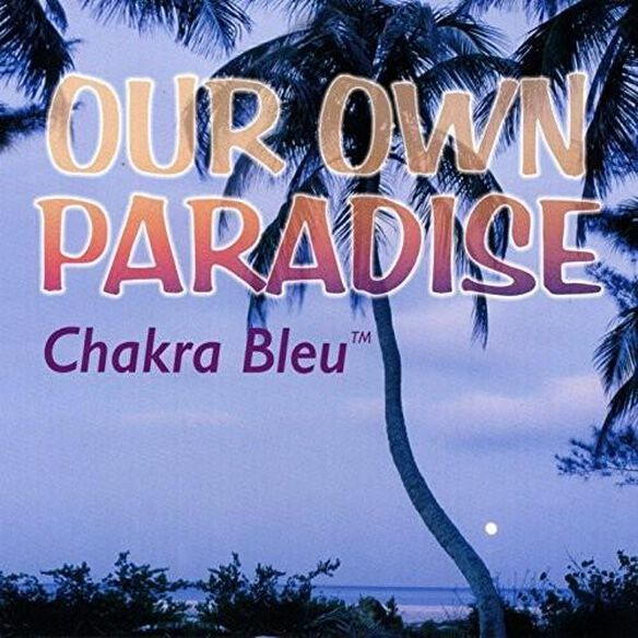 Our Own Paradise
