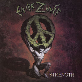 Enuff Z'Nuff - Strength