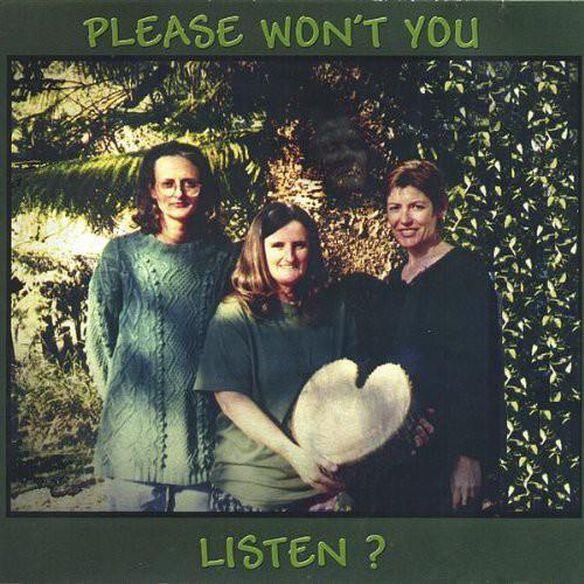 Please Won't You Listen?