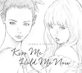 Carole & Tuesday (Nai Br.XX & Celeina Ann) - Kiss Me / Hold Me Now (Original Soundtrack)