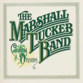 Marshall Tucker Band - Carolina Dreams