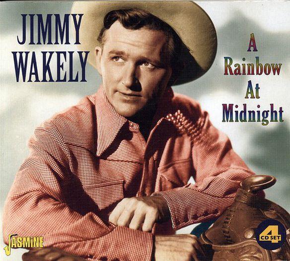 Jimmy Wakely - Rainbow at Midnight