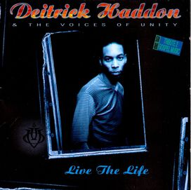 Deitrick Haddon & Voices of Unity - Live the Life