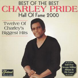 Charley Pride - Best of the Best: Hall of Fame 2000