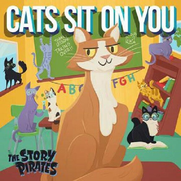 Story Pirates - Cats Sit On You