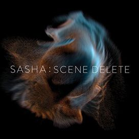 Sasha - Late Night Tales Presents Sasha : Scene Delete
