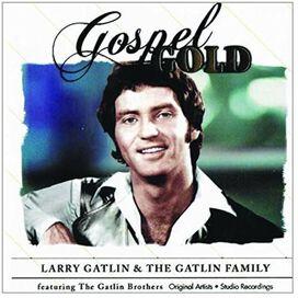 Larry Gatlin / Gatlin Family - Gospel Gold