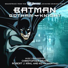 Original Soundtrack - Batman Gotham Knight [Soundtrack from the DC Universe Animated Original Movie]