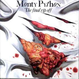 Monty Python - Final Rip Off
