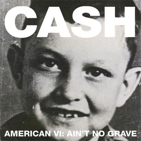 American Vi: Ain't No Grave (Dig)
