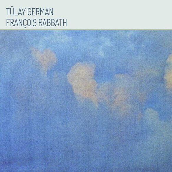 Tulay German Francois Rabbath - Tulay German & Francois Rabbath