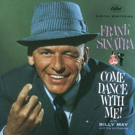 Frank Sinatra - Come Dance with Me!