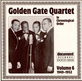 Golden Gate Quartet - Complete Works in Chronological Order, Vol. 6: 1949-1952