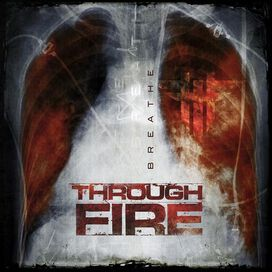 Through Fire - Breathe