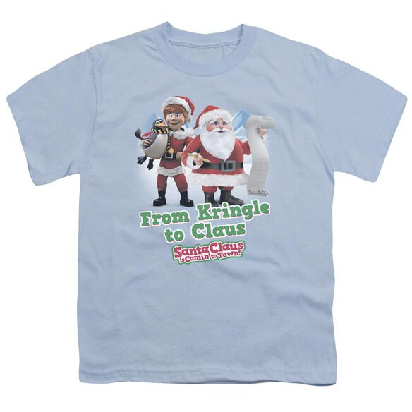Santa Claus Is Comin To Town Kringle To Claus Short Sleeve Youth Light T-Shirt
