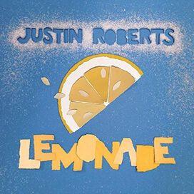 Justin Roberts - Lemonade