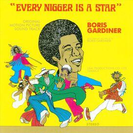 Boris Gardiner - Every Nigger Is a Star