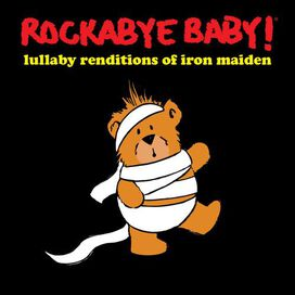 Rockabye Baby! - Rockabye Baby!: Lullaby Renditions of Iron Maiden
