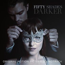Original Soundtrack - Fifty Shades Darker [Original Motion Picture Soundtrack]