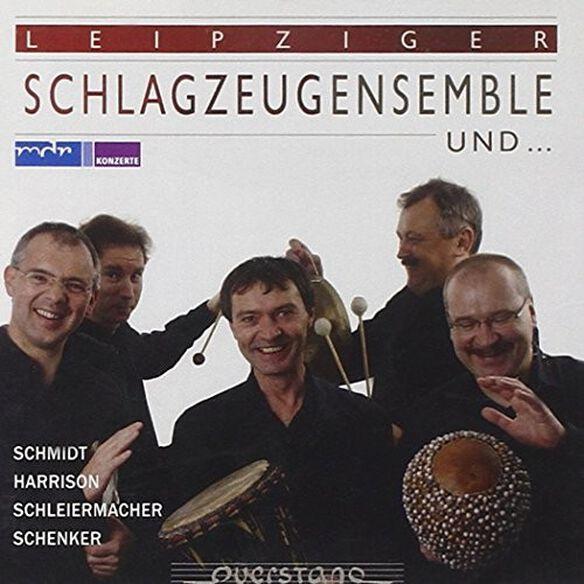 Schmidt/ Schlagzeugensemble/ Hornquarte - Leipziger Schlagzeugensemble