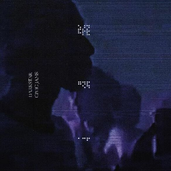 Darkstar - Civic Jams