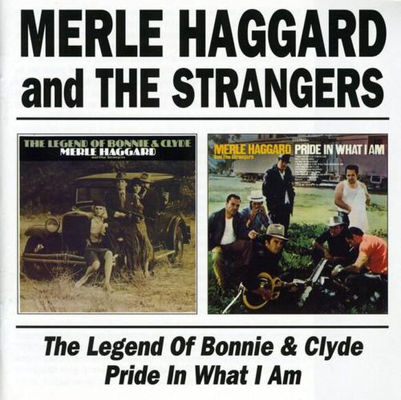 Legend Of Bonnie & Clyde / Pride In What I Am