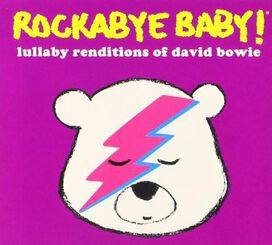Various Artists - Rockabye Baby: Lullabye Renditions of David Bowie