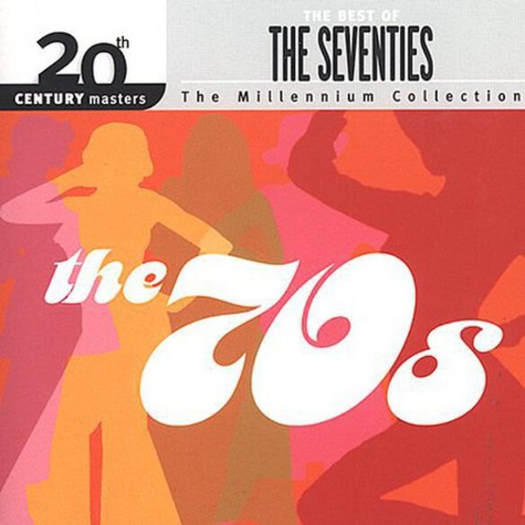 Various Artists - The Best Of The 70's: Millennium Collection - 20th Century Masters
