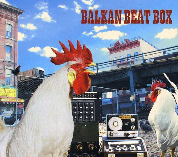 Balkan Beat Box - Balkan Beat Box