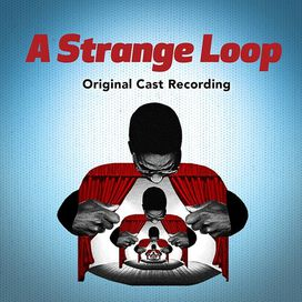 Michael R. Jackson - A Strange Loop (Original Cast Recording)