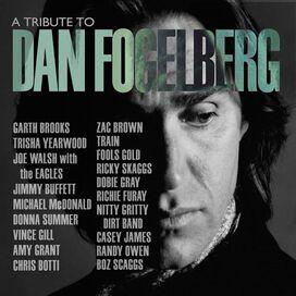 Various Artists - Tribute to Dan Fogelberg