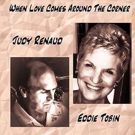 Judy Renaud - When Love Comes Around The Corner