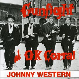 Johnny Western - Gunfight at the O.K. Corral