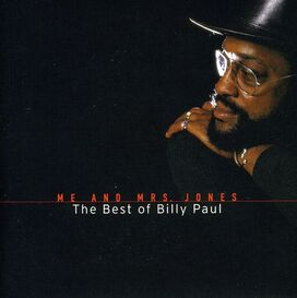 Billy Paul - Me and Mrs Jones: The Best Of Billy Paul
