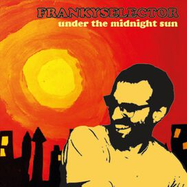 Franky Selector - Under the Midnight Sun