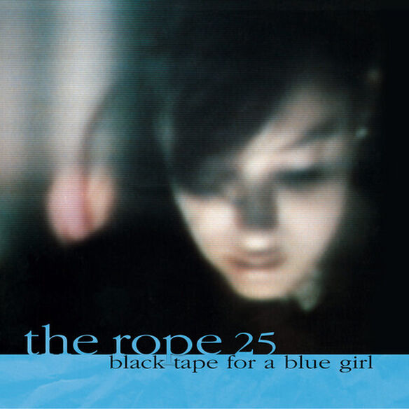 Black Tape for a Blue Girl - Rope