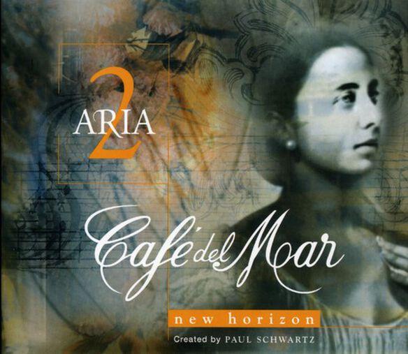 Cafe Del Mar Aria - Vol. 2-Cafe Del Mar Aria