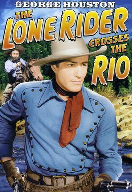 Lone Rider: Lone Rider: Crosses the Rio