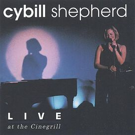 Cybill Shepherd - Live at the Cinegrill