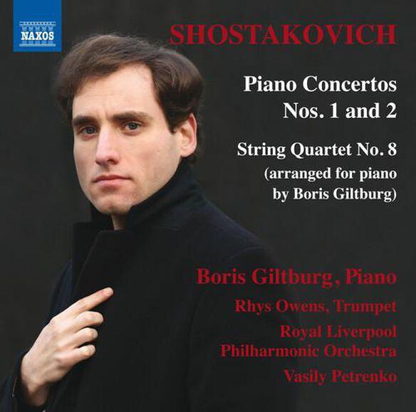 Dmitri Shostakovich: Piano Concertos 1 & 2