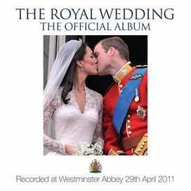 Choir of Westminster Abbey - Royal Wedding: The Official Album