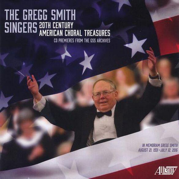 Gregg Smith Singers: 20 Th Century American