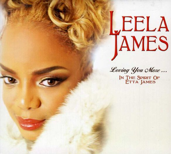 Leela James - Loving You More in the Spirit of Etta James