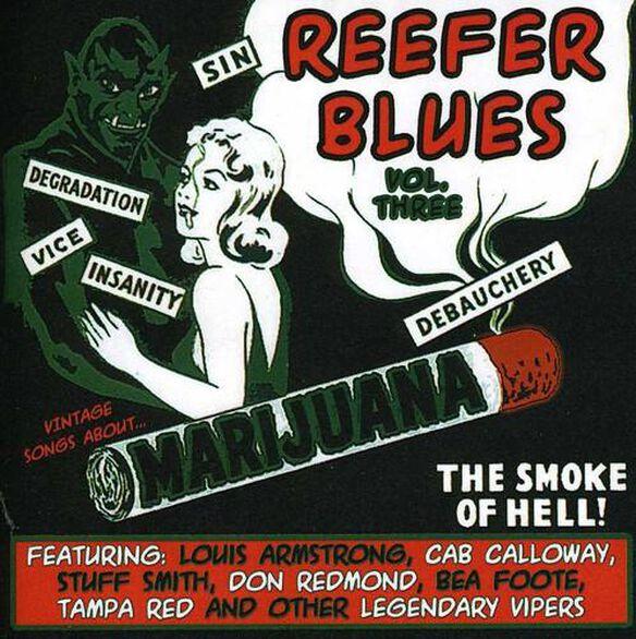 Reefer Blues: Vintage Songs About Marijuana 3 / Va