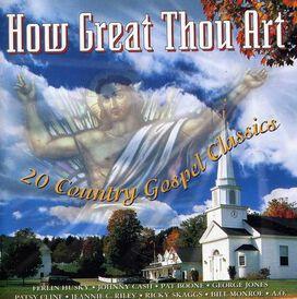 Various Artists - How Great Thou Art: Gospel Classics